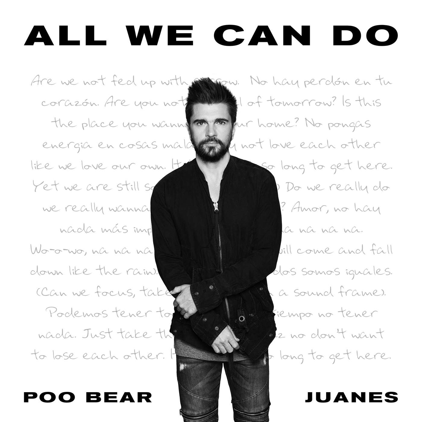 Poo Bear & Juanes - All We Can Do - Single