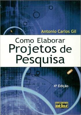 Como Elaborar Projectos de Pequisa (Antonio Carlos Gil)