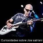 Curiosidades sobre Joe satriani