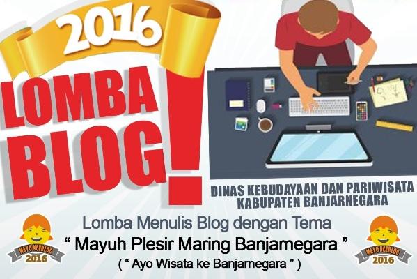 """Lomba Blog Pariwisata """"Mayuh Plesir Maring Banjarnegara"""""""