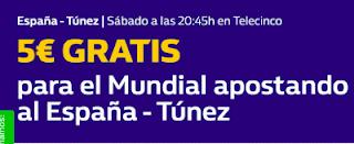 william hill promocion España vs Tunez 9 junio