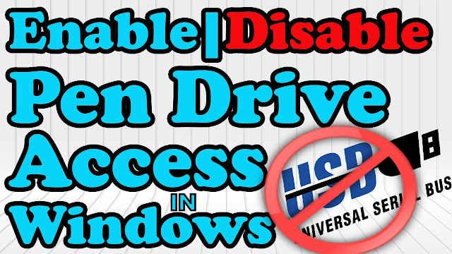 How to Enable or Disable USB Ports In Windows 7/8/10