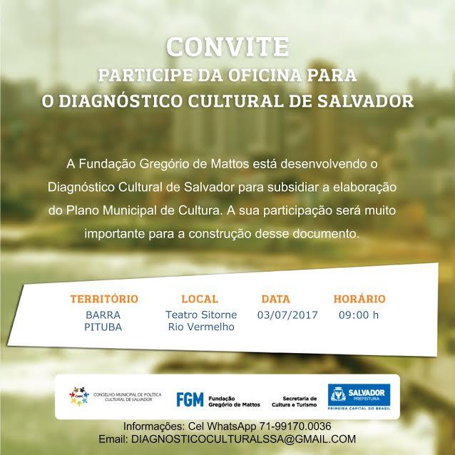 """Convite para oficina """" O Diagnóstico Cultural de Salvador"""""""