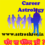 Real career for real success, career astrology, jyotish for career guidance, 'Astrologer Astroshree' for guidance related to career, Important houses in analysis, list of fields to make career.