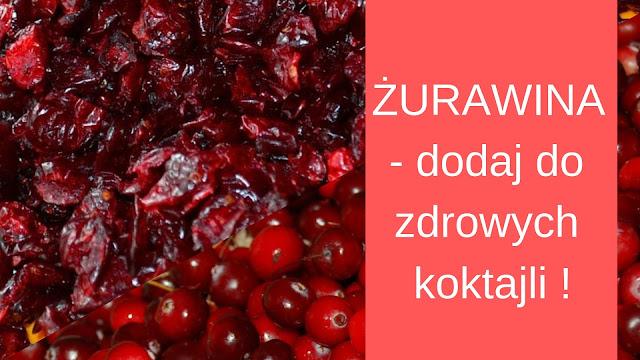 https://zielonekoktajle.blogspot.com/2018/12/zurawina-jako-skadnik-lub-dodatek-do.html