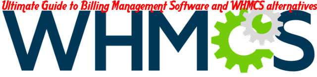 Billing Management Client Management Software : WHMCS and WHMCS Alternatives