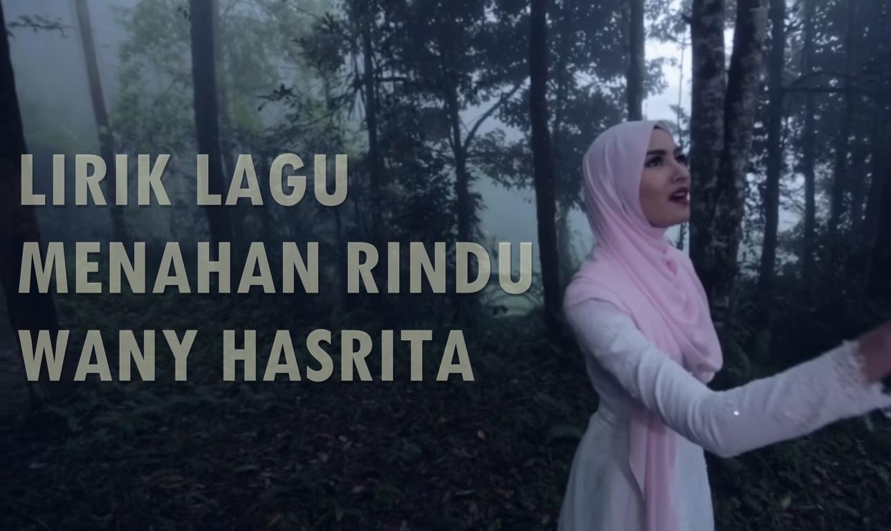 Lirik Lagu Menahan Rindu Wany Hasrita Ahmad Fauzi Aryaan