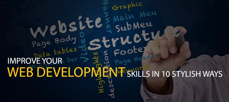 Improve your Web Development Skills in 10 stylish ways