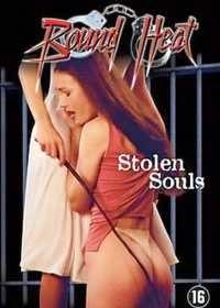 Bound Heat: Stolen Souls (2003)