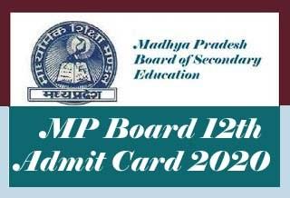 MP Board 12th Class Admit card 2020, MP Board Admit card 2020