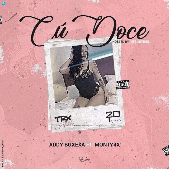 Addy Buxexa - Cú Doce (feat. Monty 4X)