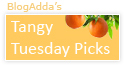 http://blog.blogadda.com/2016/04/26/tangy-tuesday-picks-indian-blog-writing
