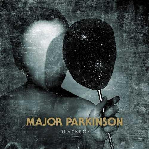 """MAJOR PARKINSON: Ακούστε το """"Blackbox"""" απο το επερχόμενο ομότιτλο album"""