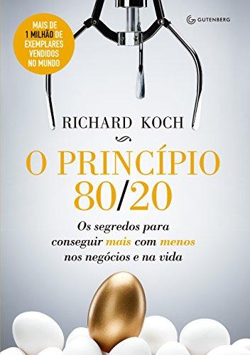 O princípio 80 20 - Richard Koch
