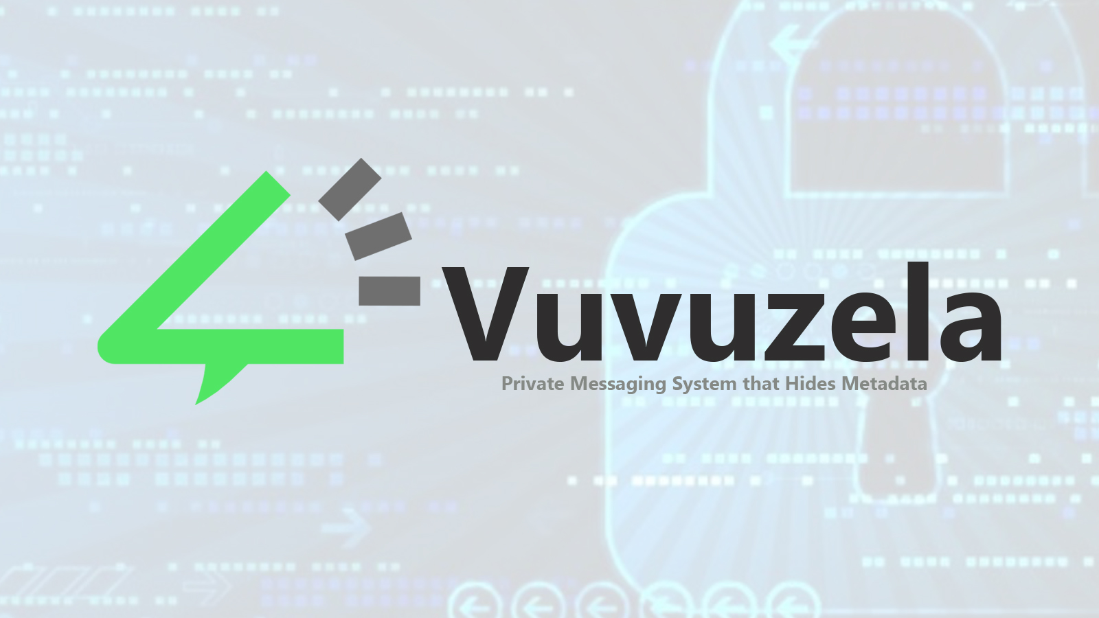 Vuvuzela - Private Messaging System that Hides Metadata