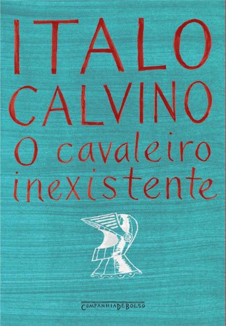 O cavaleiro inexistente - Italo Calvino