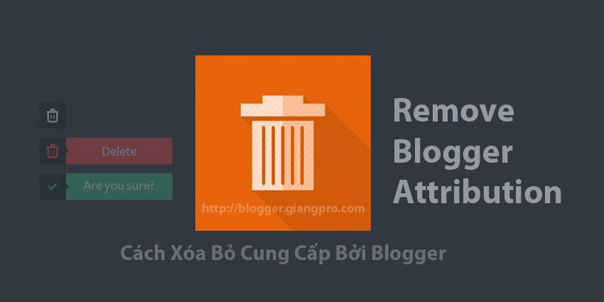 Remove Blogger Attribution
