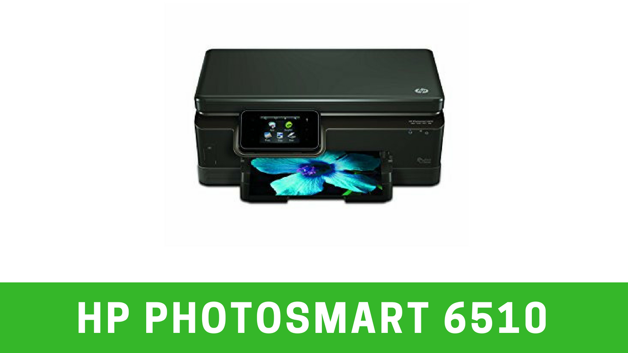 Hp photosmart 6510 drivers Download Unlocked