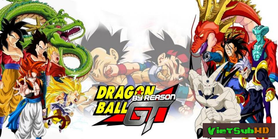Phim Dragon Ball Gt Full 64/64 VietSub HD | Dragon Ball Gt 2013