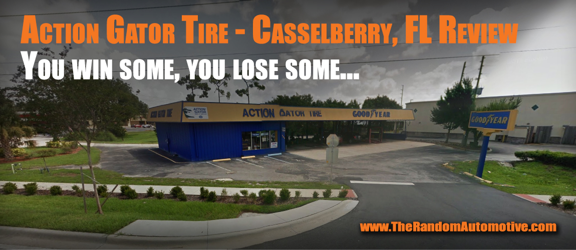 Action Gator Tire Casselberry Fl Review The Random Automotive
