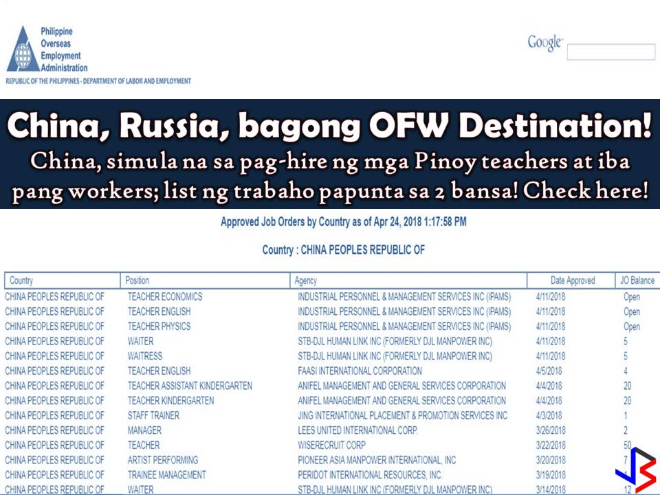 This is a good news for Filipinos who want to work abroad or to become Overseas Filipino Workers (OFWs). The Philippine Overseas Employment Administration (POEA) said that aside from the countries in the Middle East there are new countries emerging as OFW destination.  According to POEA head Bernard Olalia, Russia and China are just some of the promising destination for OFWs. Upon checking on POEA job database, indeed there are many open vacancies for teachers who want to work in China. Particularly the People's Republic of China is hiring Filipino workers to work as economics teachers, English teachers, physics teachers and kindergarten teachers this April. Also, the country is hiring for waiter and waitress. (Please refer to job listing below ). On the other hand, Russia has already started hiring Filipino workers to work as engineers, foreman, cook, inspector and many others (see job order from POEA below).  Aside from the two countries, the Czech Republic and San Marino are also negotiating labor deals according to Olalia. While Japan and South Korea are expected to place more job orders in the Philippines due to its aging population. Hong Kong is another country where Filipinos can work in the technology sector.   According to Olalia, this is the reason why the government is not worried if President Duterte decides to continue the deployment ban in Kuwait. He added labor demand in the Philippines is strong and deployment will keep growing.