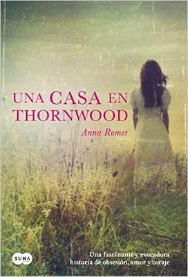 """Una casa en Thornwood"" de Anna Romer"