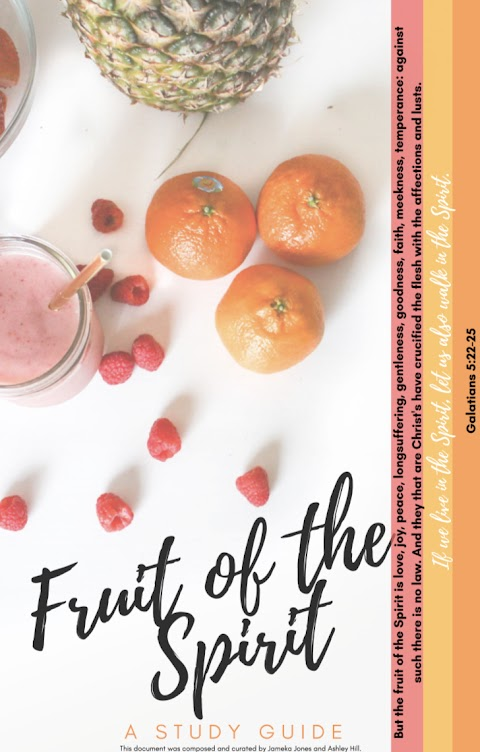 Becoming More Christ-Like Through the Fruit of the Spirit (STUDY)