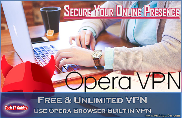 Opera-Browser-Built-in-Free-Unlimited-VPN-Secure-Internet-Browsing