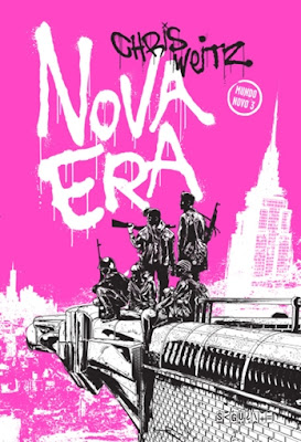 Nova era (Mundo novo, vol. 3), de Chris Weitz
