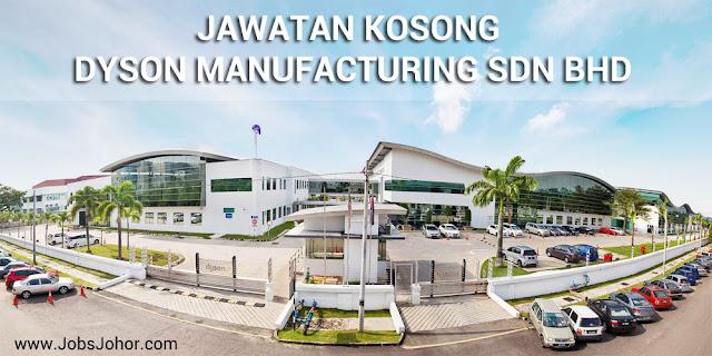 Jawatan Kosong Dyson Manufacturing Sdn Bhd 2016