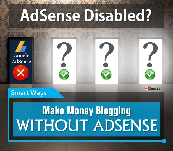 Money Making Blogging Without Adsense