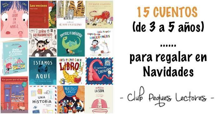 mejores cuentos y libros infantiles para regalar en navidad de 3 a 5 años edad