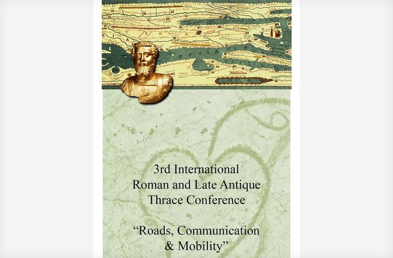 Διεθνές Συμπόσιο στην Κομοτηνή «Η Θράκη στη Ρωμαϊκή περίοδο και την Ύστερη Αρχαιότητα»