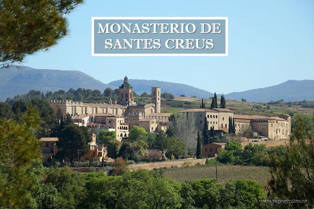 Recorriendo la Ruta del Cister, Monasterio de Santes Creus