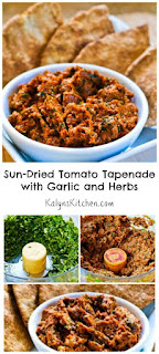 Sun-Dried Tomato Tapenade Recipe with Garlic and Herbs [found on KalynsKitchen.com]