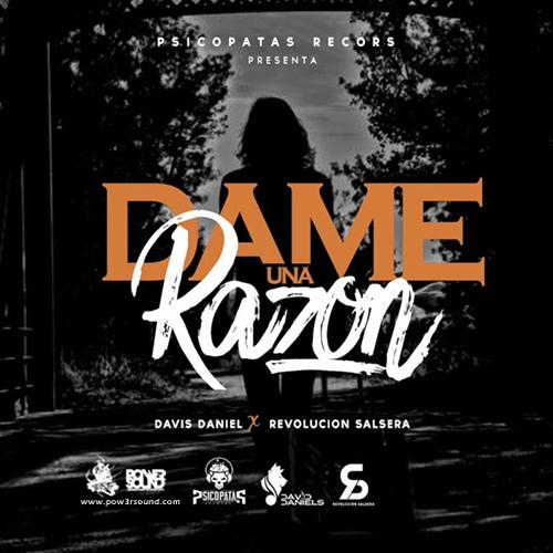 http://www.pow3rsound.com/2018/02/davis-daniel-ft-revolucion-salsera-dame.html