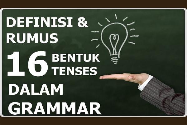 definisi tenses, pengertian tenses, bentuk tenses, jenis tenses, rumus tenses,