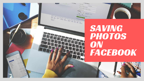 Save Facebook Photos<br/>