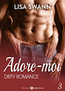 Adore-Moi ! - Vol. 3 de Lisa Swann PDF