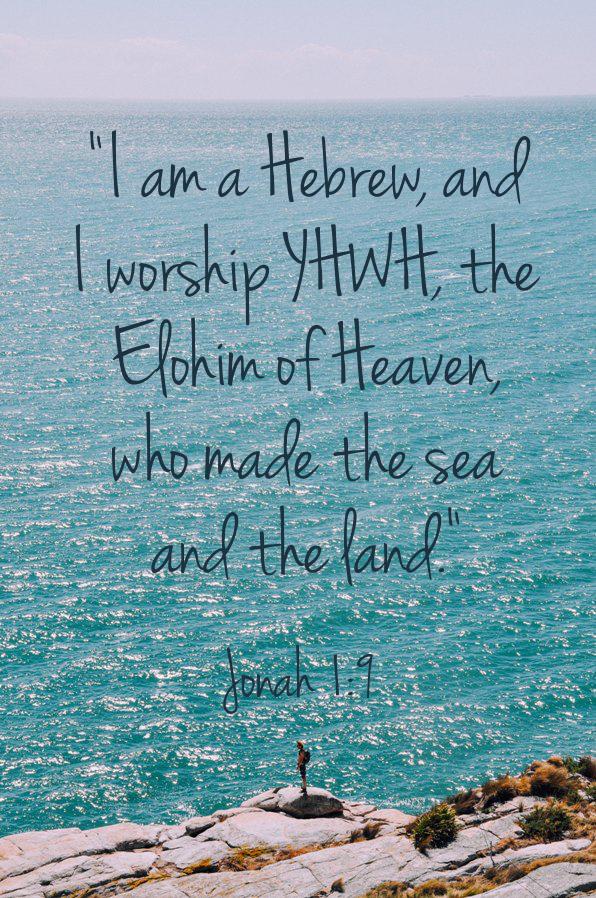 Jonah 1:9 - I am a Hebrew
