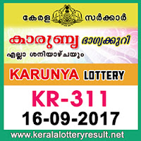 KERALA LOTTERY, kl result yesterday,lottery results, lotteries results, keralalotteries, kerala lottery, keralalotteryresult, kerala   lottery result, kerala lottery result live, kerala lottery results, kerala lottery today, kerala lottery result today, kerala lottery results   today, today kerala lottery result, kerala lottery result 16-9-2017, Karunya lottery results, kerala lottery result today Karunya,   Karunya lottery result, kerala lottery result Karunya today, kerala lottery Karunya today result, Karunya kerala lottery result,   KARUNYA LOTTERY KR 311 RESULTS 16-9-2017, KARUNYA LOTTERY KR 311, live KARUNYA LOTTERY KR-311,   Karunya lottery, kerala lottery today result Karunya, KARUNYA LOTTERY KR-311, today Karunya lottery result, Karunya lottery   today result, Karunya lottery results today, today kerala lottery result Karunya, kerala lottery results today Karunya, Karunya   lottery today, today lottery result Karunya, Karunya lottery result today, kerala lottery result live, kerala lottery bumper result,   kerala lottery result yesterday, kerala lottery result today, kerala online lottery results, kerala lottery draw, kerala lottery results,   kerala state lottery today, kerala lottare, keralalotteries com kerala lottery result, lottery today, kerala lottery today draw result,   kerala lottery online purchase, kerala lottery online buy, buy kerala lottery online