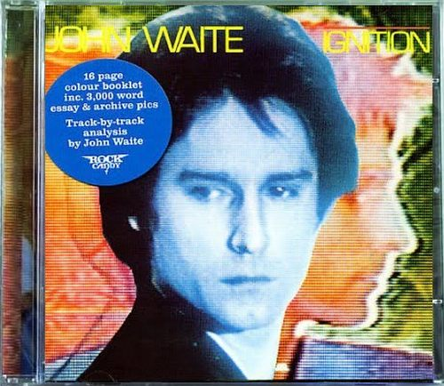 JOHN WAITE - Ignition [Rock Candy remastered] full