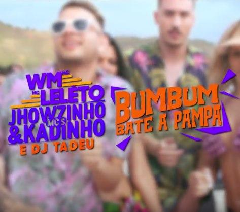 Baixar Bumbum Bate a Pampa MC WM, MC Leléto, MCs Jhowzinho e Kadinho e DJ Tadeu Mp3 Gratis
