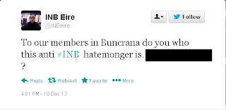 To our members in Buncrana do you know who this anti #INB hatemonger is. [name removed]?
