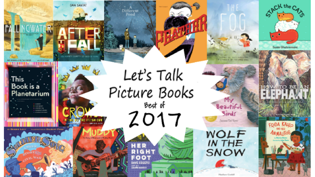 Let's Talk Picture Books: 2017