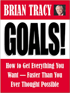 Goals! How to Get Everything You Want by Brian Tracy