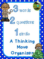 https://www.teacherspayteachers.com/Product/3-Words-2-Questions-1-Simile-Critical-Thinking-Move-Graphic-Organizer-2223357