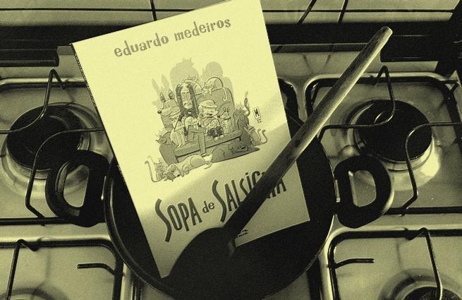 Sopa de Salsicha   Eduardo Medeiros