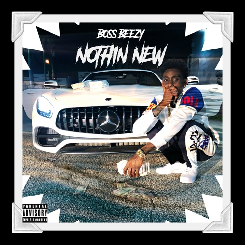 """Boss Beezy """"Nothin New"""" (Music Video)"""