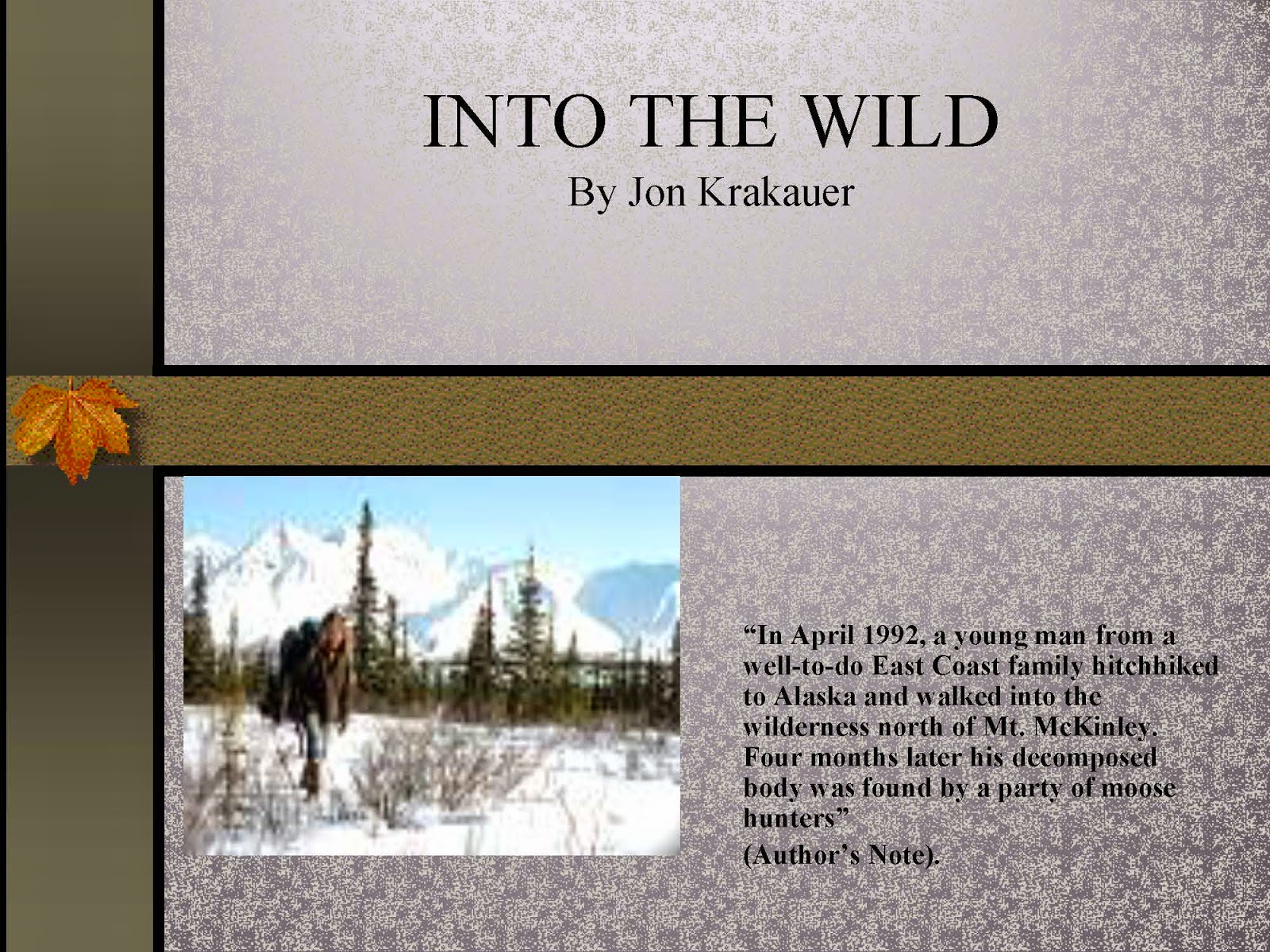 Into the Wild - Film and Literature Study Unit - PPT and ... |Into The Wild Powerpoint